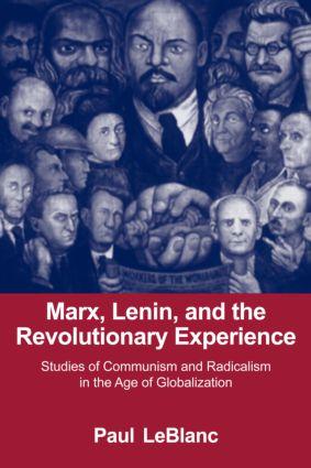Marx, Lenin, and the Revolutionary Experience