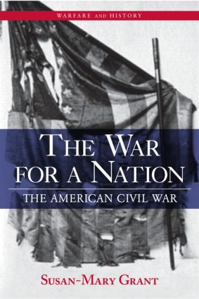 The War for a Nation: The American Civil War book cover