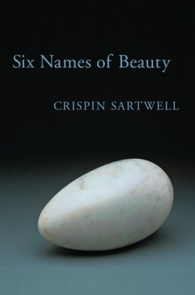 Six Names of Beauty: 1st Edition (Paperback) book cover