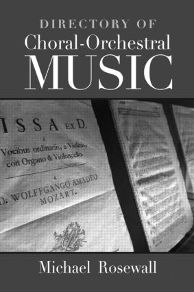 Directory of Choral-Orchestral Music: 1st Edition (Hardback) book cover