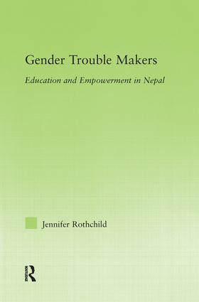Gender Trouble Makers: Education and Empowerment in Nepal book cover