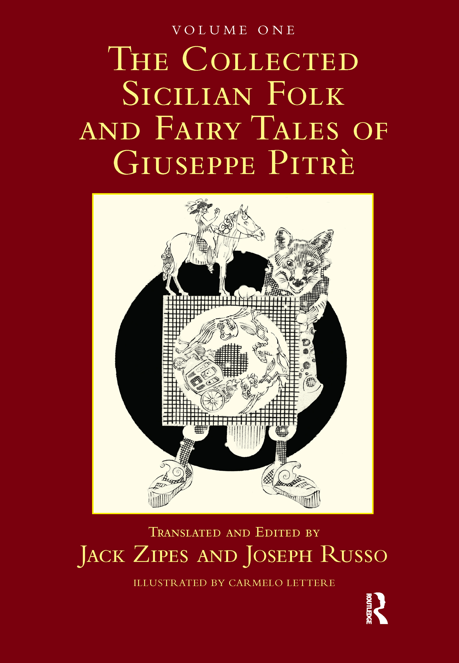 The Collected Sicilian Folk and Fairy Tales of Giuseppe Pitré: 1st Edition (Hardback) book cover