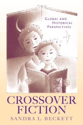 Crossover Fiction: Global and Historical Perspectives (Hardback) book cover
