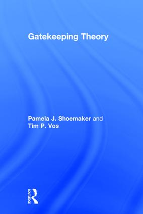 Gatekeeping Theory: 1st Edition (Hardback) book cover