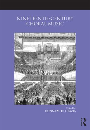Nineteenth-Century Choral Music: 1st Edition (Paperback) book cover