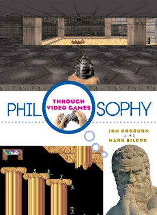 Philosophy Through Video Games (Paperback) book cover