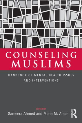 Counseling Muslims: Handbook of Mental Health Issues and Interventions, 1st Edition (Hardback) book cover