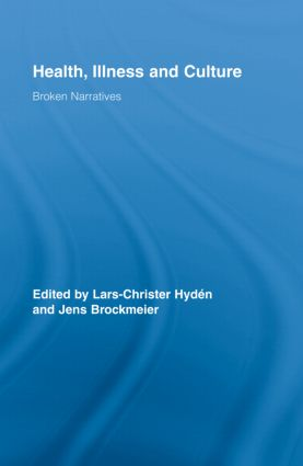 Health, Illness and Culture: Broken Narratives book cover