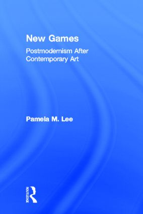 New Games: Postmodernism After Contemporary Art book cover