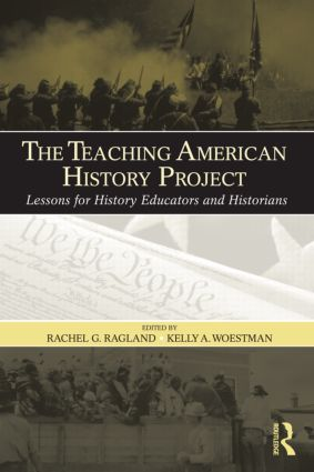The Teaching American History Project: Lessons for History Educators and Historians book cover
