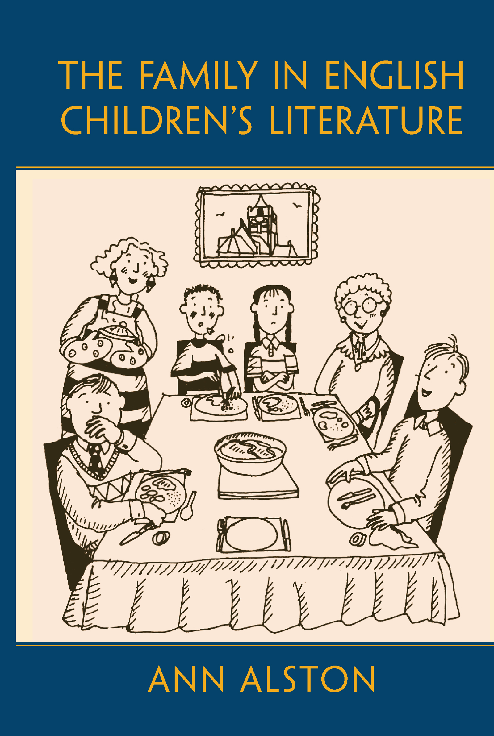 The Family in English Children's Literature (Hardback) book cover