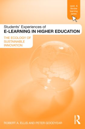 Students' Experiences of e-Learning in Higher Education: The Ecology of Sustainable Innovation (Paperback) book cover