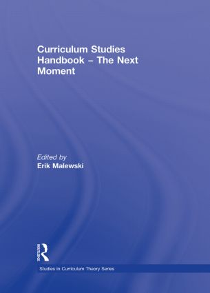 Curriculum Studies Handbook – The Next Moment (Hardback) book cover