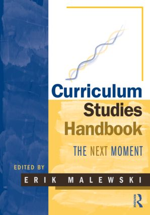 Curriculum Studies Handbook – The Next Moment (Paperback) book cover