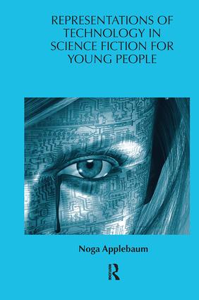 Representations of Technology in Science Fiction for Young People (Hardback) book cover