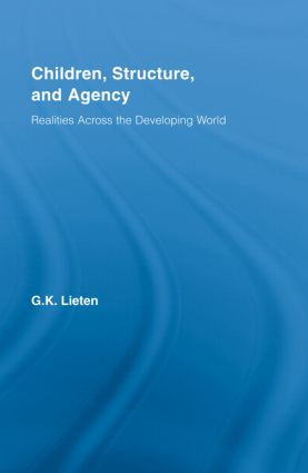 Children, Structure and Agency: Realities Across the Developing World book cover