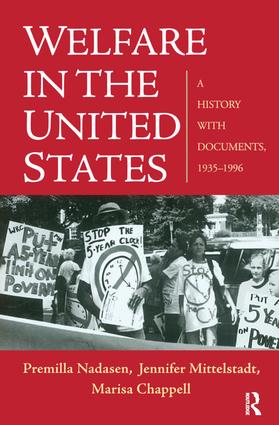 Welfare in the United States: A History with Documents, 1935–1996 (Paperback) book cover