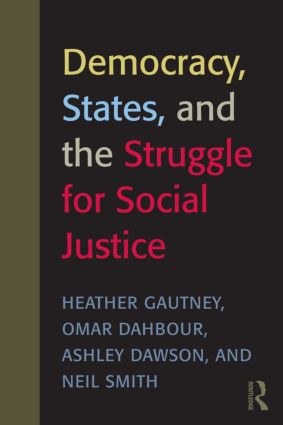 Democracy, States, and the Struggle for Social Justice (Paperback) book cover