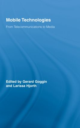 Mobile Technologies: From Telecommunications to Media (Hardback) book cover