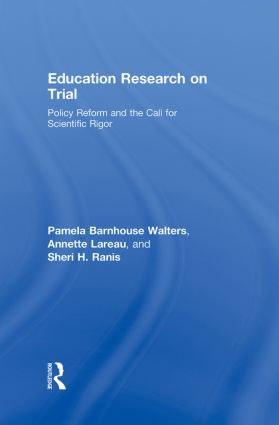 Education Research On Trial: Policy Reform and the Call for Scientific Rigor, 1st Edition (Hardback) book cover