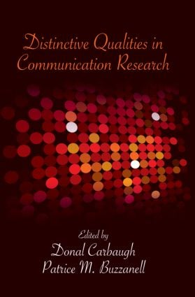 Distinctive Qualities in Communication Research: 1st Edition (Paperback) book cover