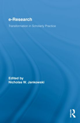 E-Research: Transformation in Scholarly Practice, 1st Edition (Hardback) book cover
