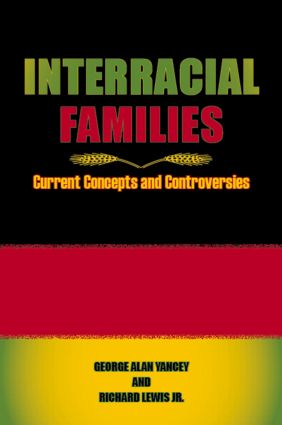 Interracial Families: Current Concepts and Controversies book cover