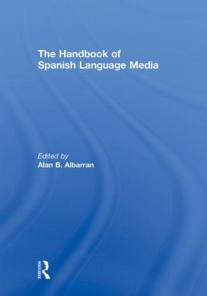 The Handbook of Spanish Language Media (Hardback) book cover