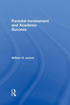 Parental Involvement and Academic Success: 1st Edition (Hardback) book cover