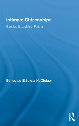 Intimate Citizenships: Gender, Sexualities, Politics book cover