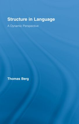 Structure in Language: A Dynamic Perspective, 1st Edition (Hardback) book cover