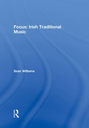 Focus: Irish Traditional Music book cover