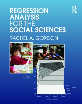 Regression Analysis for the Social Sciences (Hardback) book cover