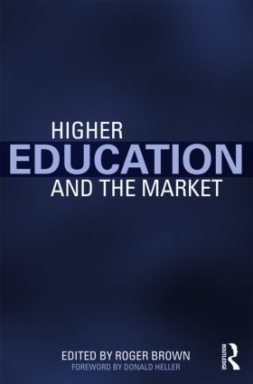 Higher Education and the Market: 1st Edition (Paperback) book cover