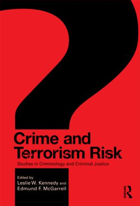 Crime and Terrorism Risk: Studies in Criminology and Criminal Justice (Paperback) book cover
