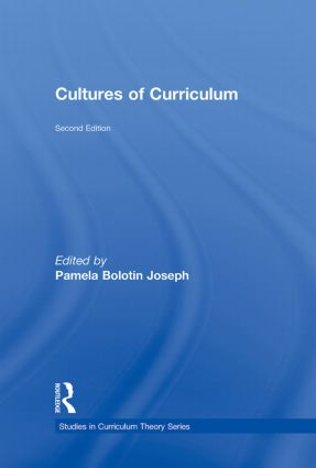 Cultures of Curriculum: 2nd Edition (Hardback) book cover