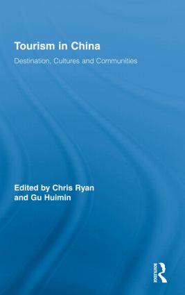 Tourism in China: Destination, Cultures and Communities book cover