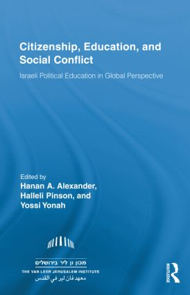 Citizenship, Education and Social Conflict: Israeli Political Education in Global Perspective (Hardback) book cover