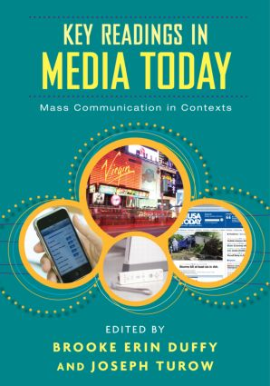 Key Readings in Media Today: Mass Communication in Contexts, 1st Edition (Paperback) book cover