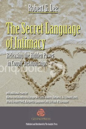 The Secret Language of Intimacy: Releasing the Hidden Power in Couple Relationships (Paperback) book cover