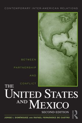 The United States and Mexico: Between Partnership and Conflict, 2nd Edition (Paperback) book cover