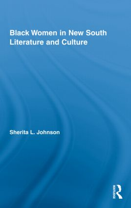 Black Women in New South Literature and Culture (Hardback) book cover
