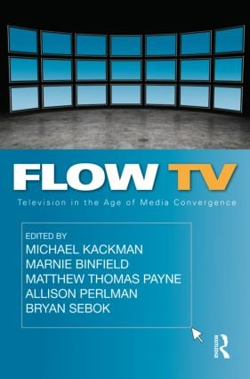 Flow TV: Television in the Age of Media Convergence (Paperback) book cover