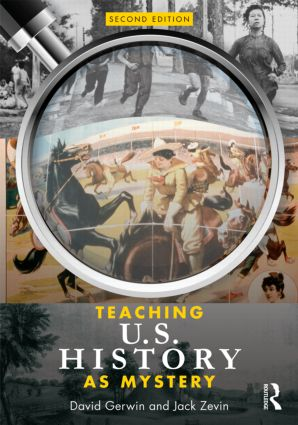 Teaching U.S. History as Mystery: 2nd Edition (Paperback) book cover