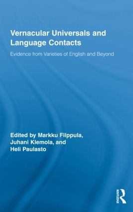 Vernacular Universals and Language Contacts: Evidence from Varieties of English and Beyond (Hardback) book cover