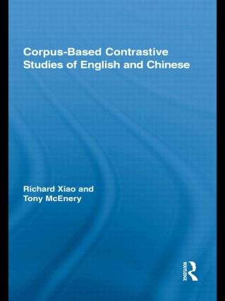 Corpus-Based Contrastive Studies of English and Chinese (Hardback) book cover
