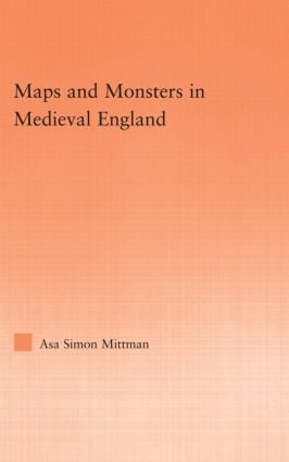 Maps and Monsters in Medieval England