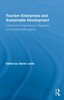 Tourism Enterprises and Sustainable Development: International Perspectives on Responses to the Sustainability Agenda book cover