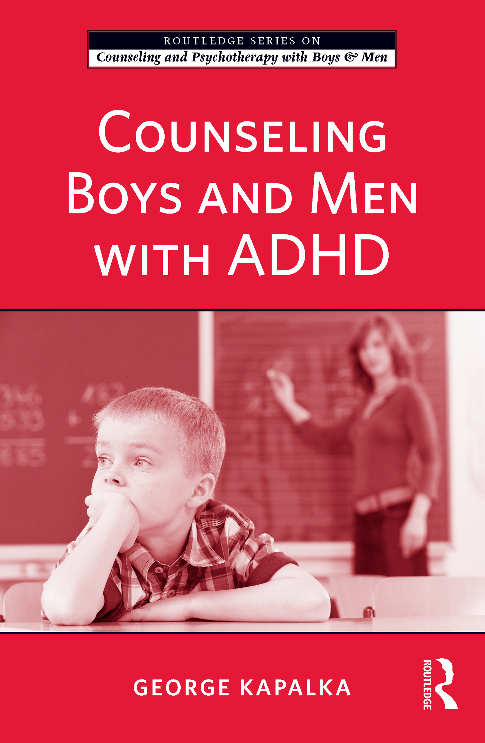 Counseling Boys and Men with ADHD (Paperback) book cover