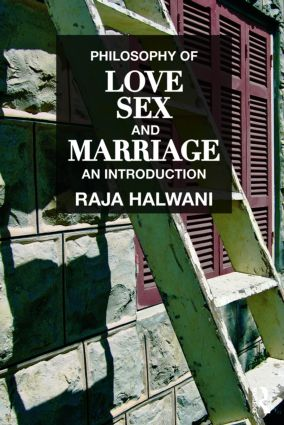 Philosophy of Love, Sex, and Marriage: An Introduction book cover